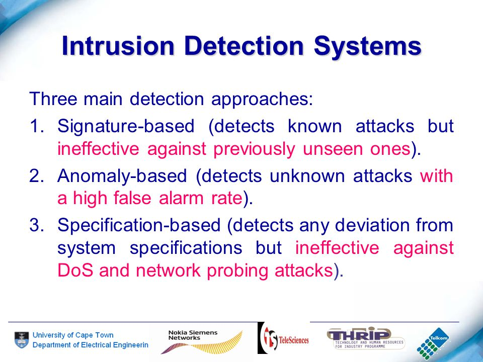 Intrusion Detection Systems Desirable features: 1.Protocol-syntax and Protocol-semantics anomaly detection.