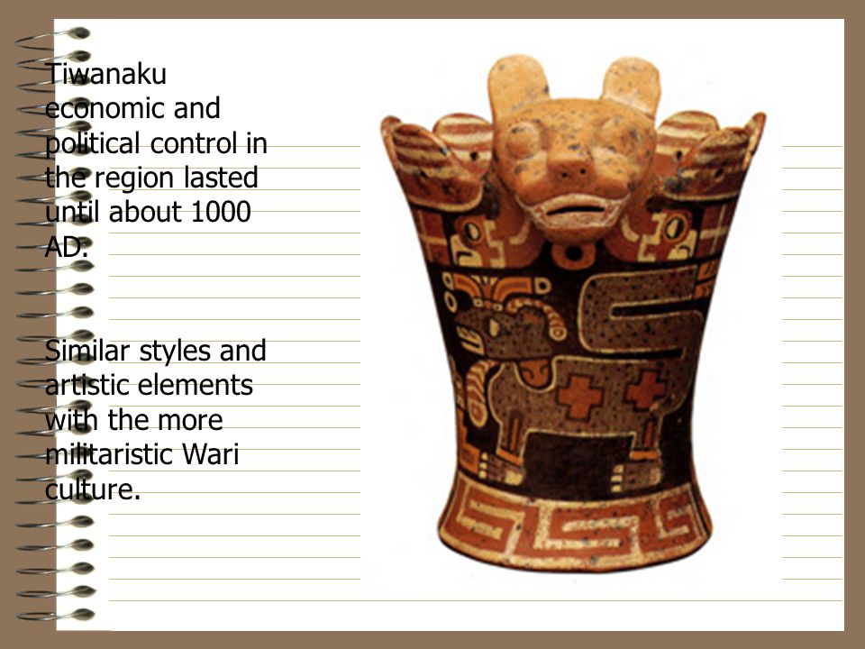 Tiwanaku economic and political control in the region lasted until about 1000 AD.