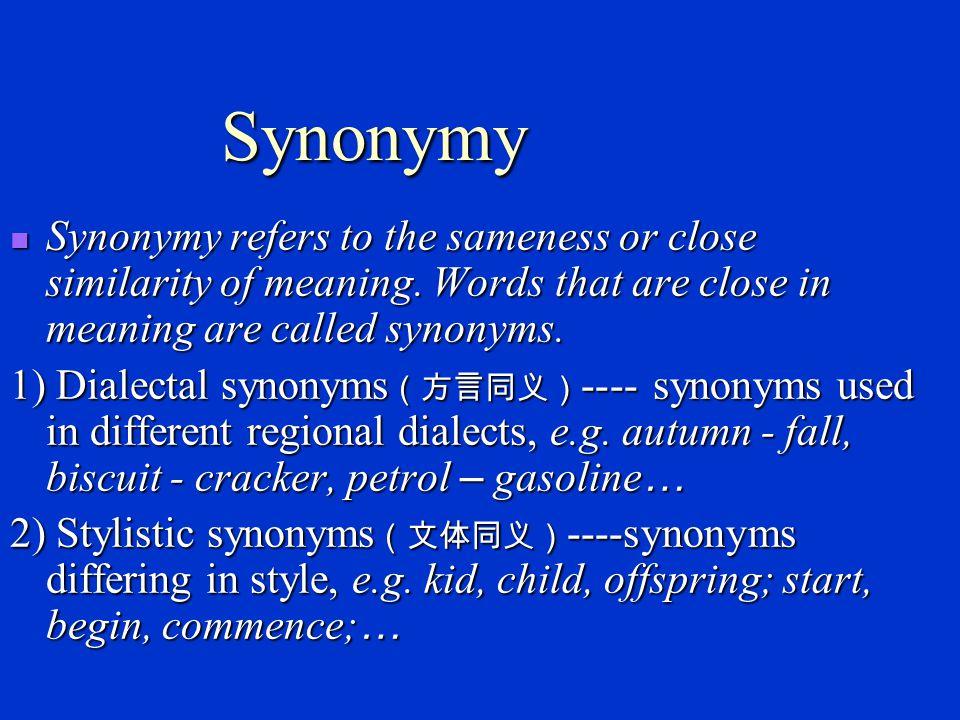 Major sense relations Synonymy (同义现象) Synonymy (同义现象) Antonymy (反义词) Antonymy (反义词) Polysemy (多义现象) Polysemy (多义现象) Homonymy (同音异义) Homonymy (同音异义) Hyponymy (下义关系) Hyponymy (下义关系)