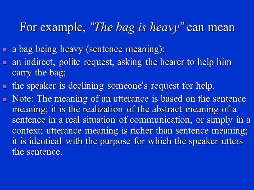 Sentence meaning vs.