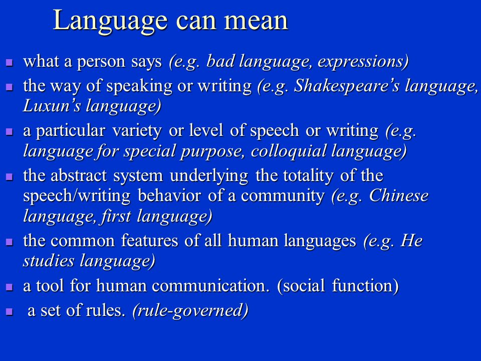 2. What is language?