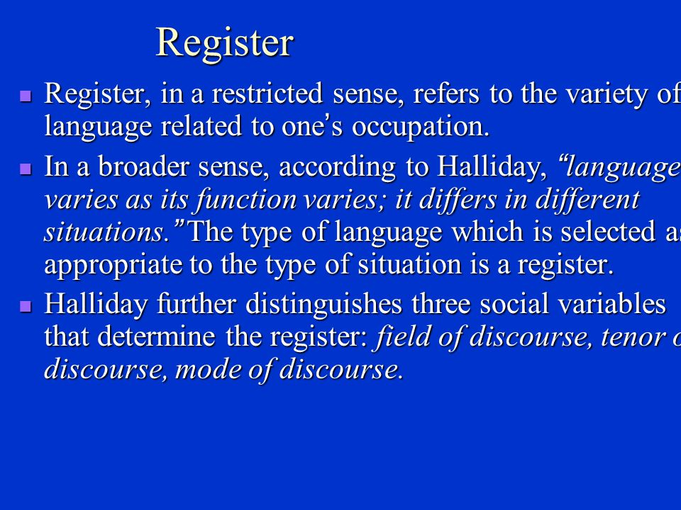 Dialectal varieties Regional dialect is a linguistic variety used by people living in the same geographical region(e.g.