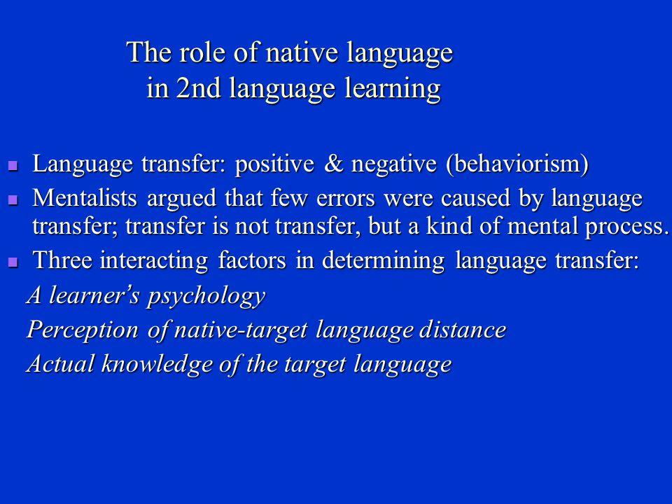 Characteristics of interlanguage Interlanguage has three important characteristics: systematicity, permeability and fossilization.