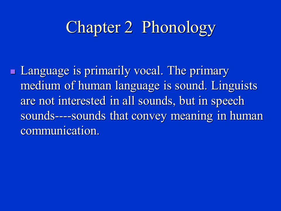 许国璋先生认为把语言定义成交际工具不够科学, 至少不够严谨.他对语言的定义做了如下概括 : 语言是一种符号系统.