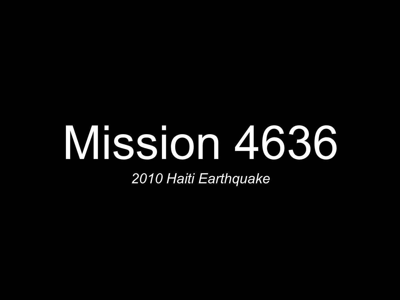 Mission 4636 2010 Haiti Earthquake
