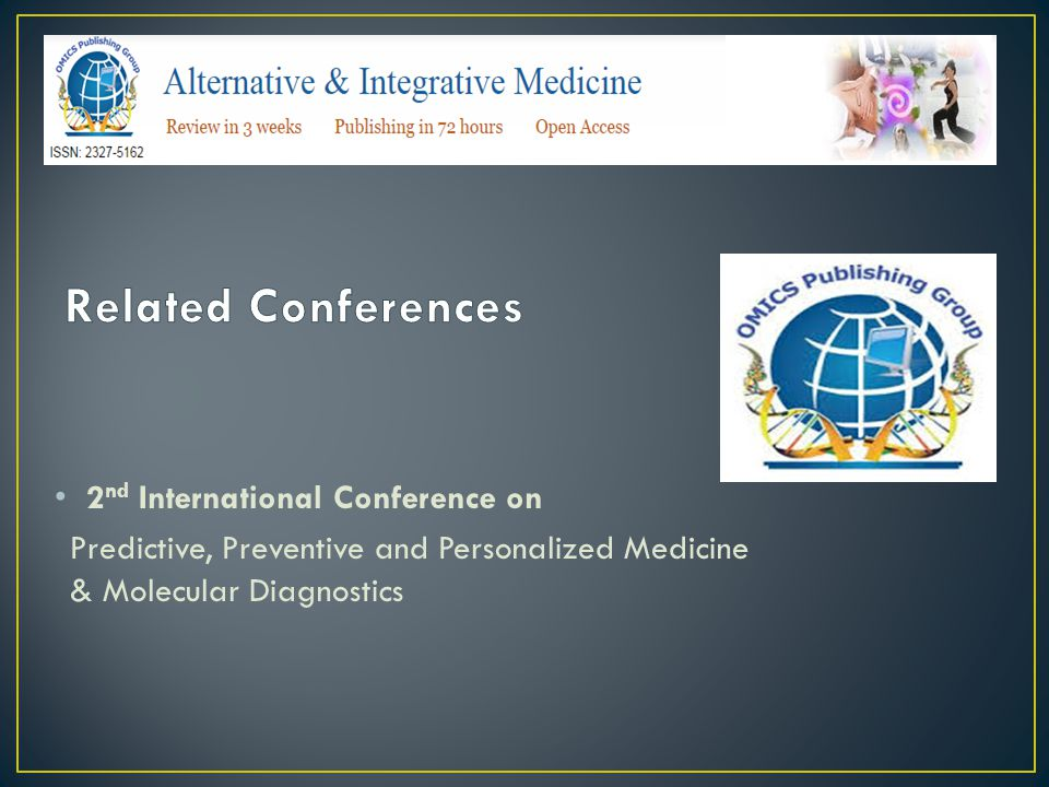 2 nd International Conference on Predictive, Preventive and Personalized Medicine & Molecular Diagnostics