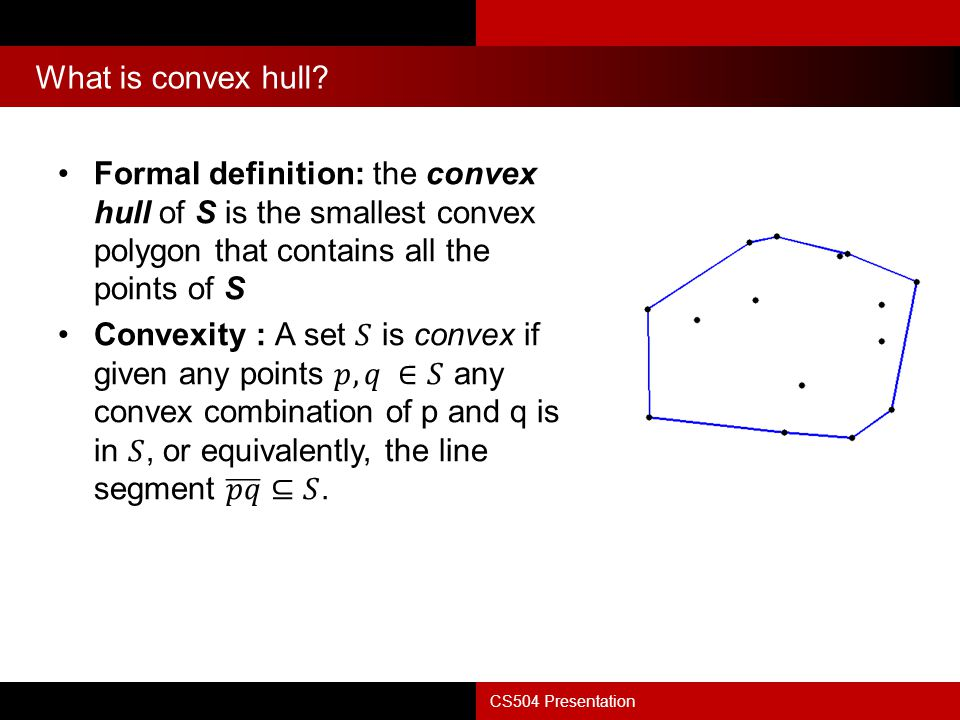 Lower bound for convex hull CS504 Presentation n points in the x-axis