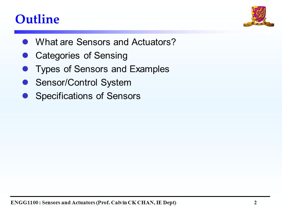 Outline What are Sensors and Actuators.