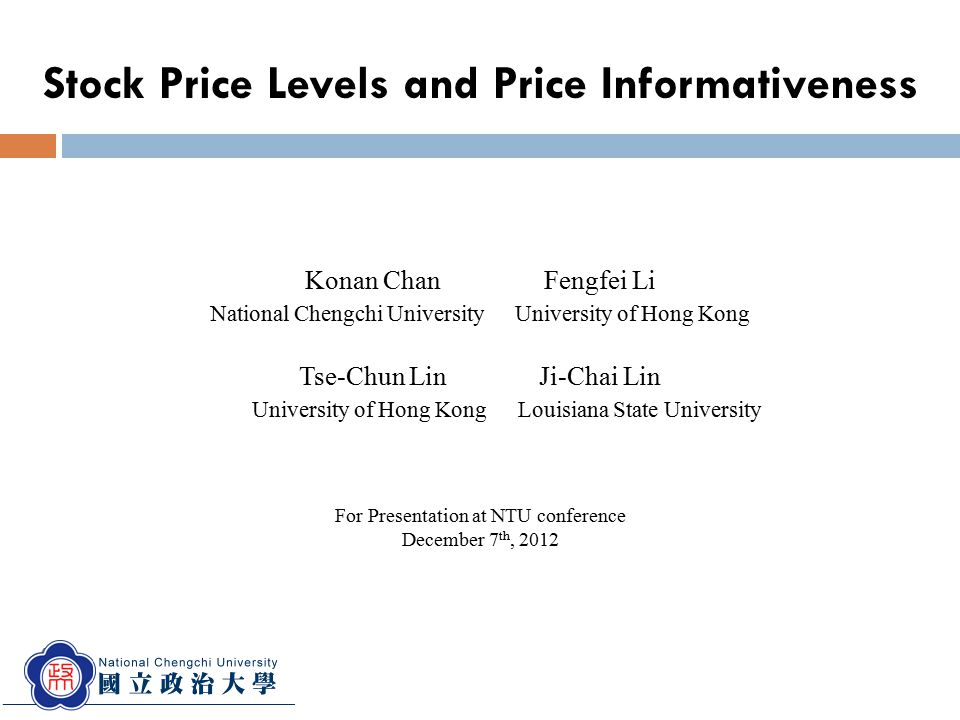 Konan Chan Fengfei Li National Chengchi University University of Hong Kong Tse-Chun Lin Ji-Chai Lin University of Hong Kong Louisiana State University