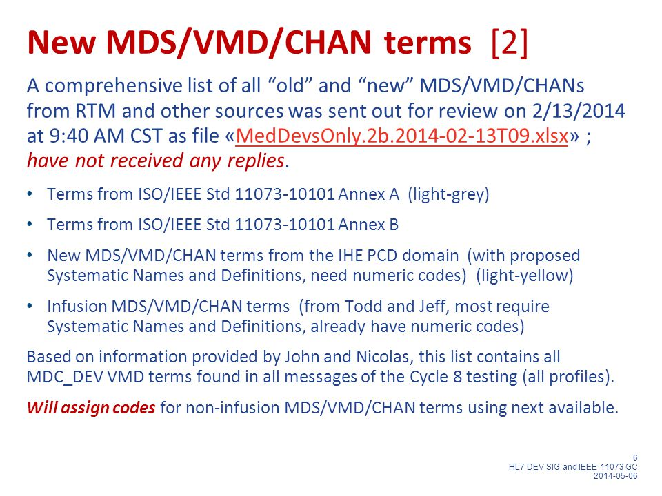 """6 HL7 DEV SIG and IEEE 11073 GC 2014-05-06 New MDS/VMD/CHAN terms [2] A comprehensive list of all """"old"""" and """"new"""" MDS/VMD/CHANs from RTM and other sou"""