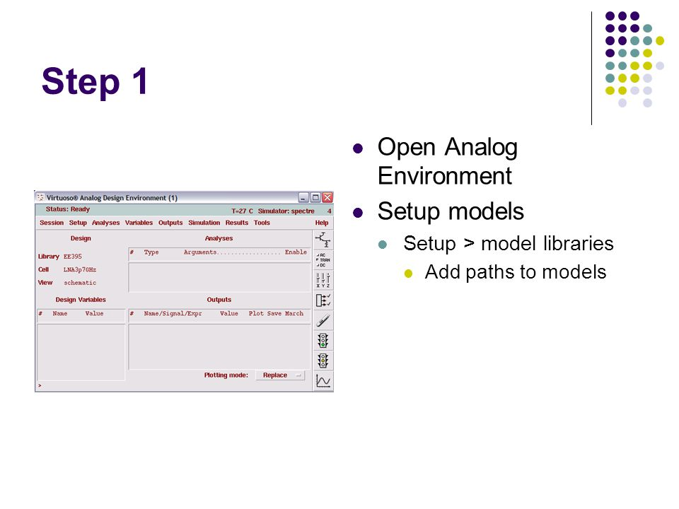Step 2 Go to Analyses tab Choose dc analysis Click the box to save DC Operating Point