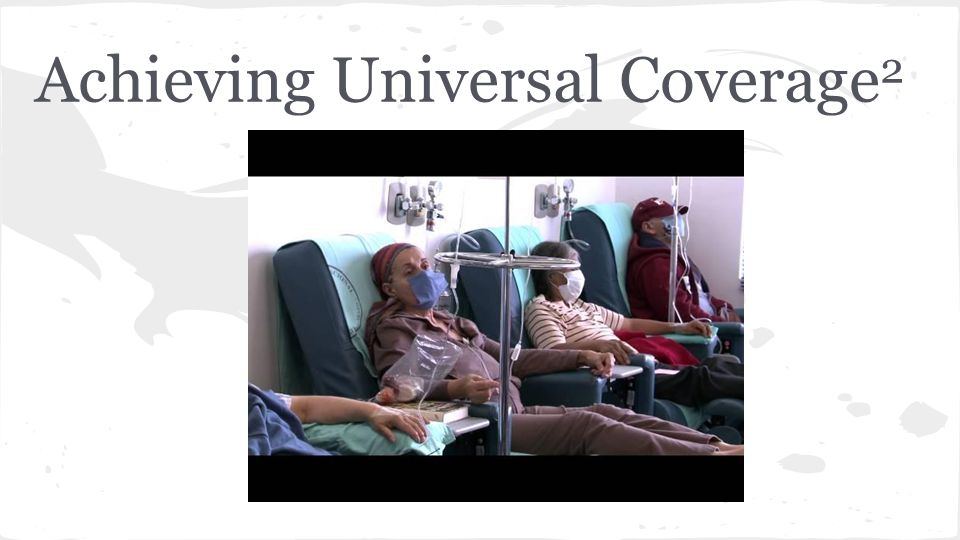Achieving Universal Coverage 2