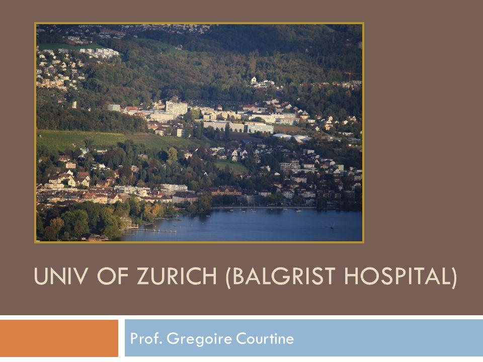UNIV OF ZURICH (BALGRIST HOSPITAL) Prof. Gregoire Courtine