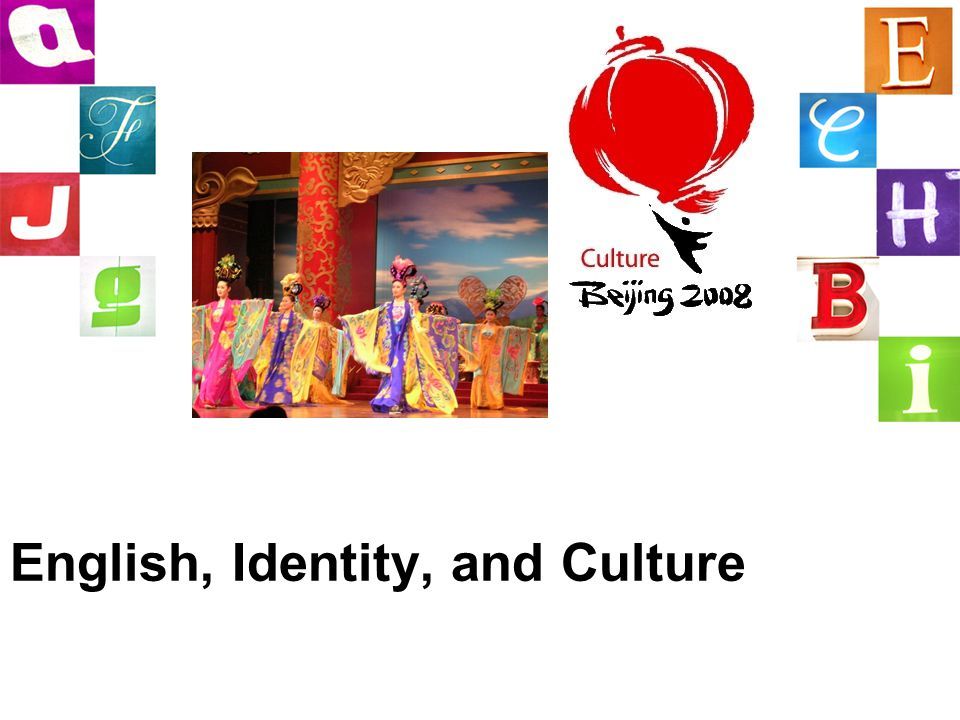 English, Identity, and Culture