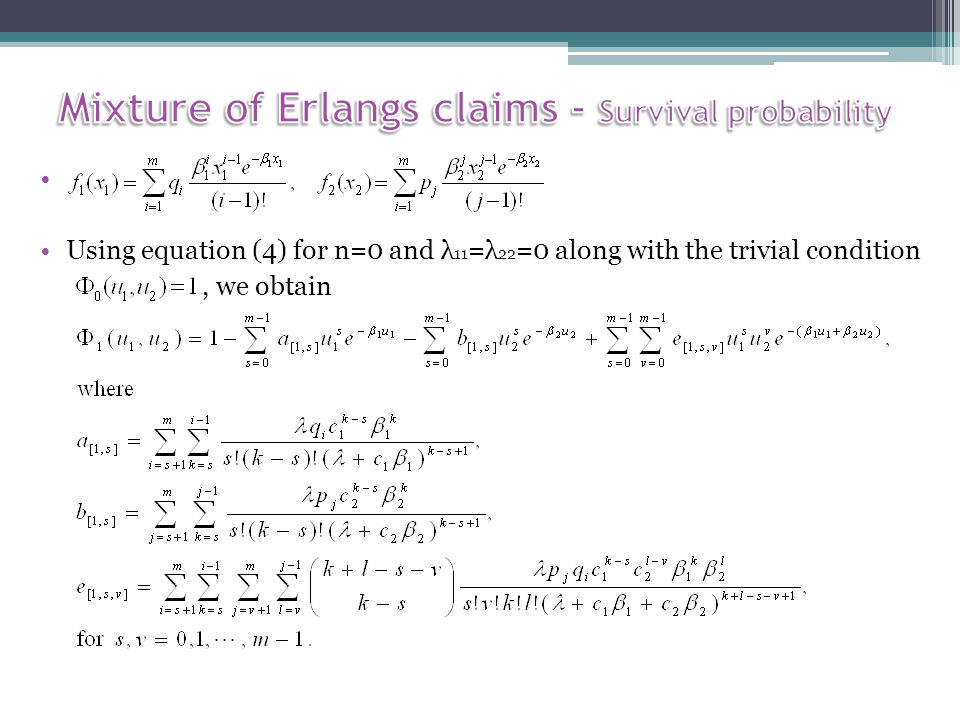 Using equation (4) for n=0 and λ 11 =λ 22 =0 along with the trivial condition, we obtain