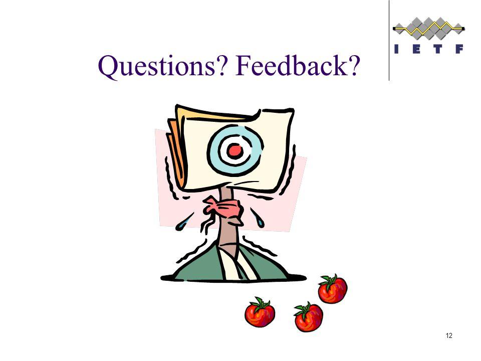 Questions Feedback 12
