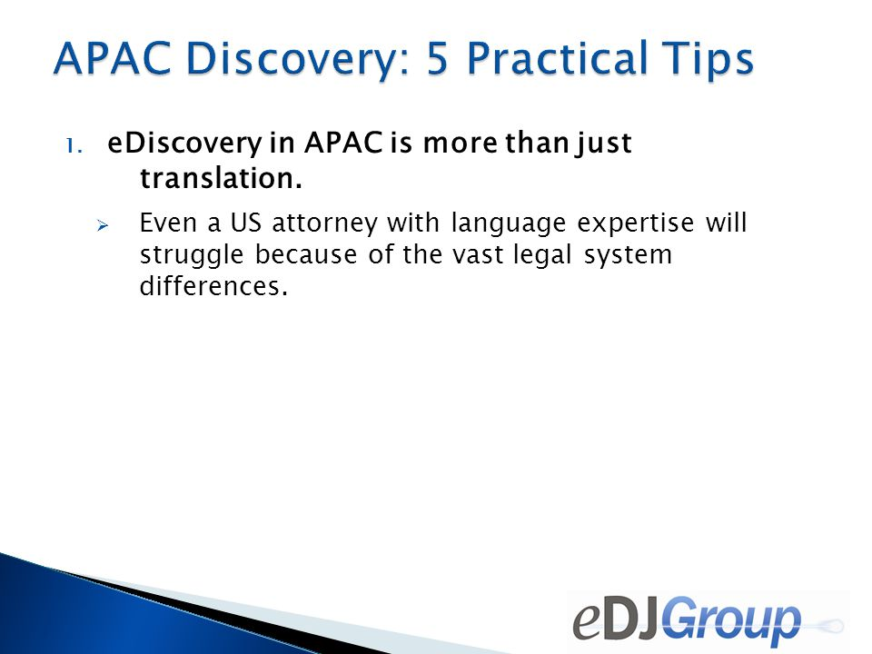 1.eDiscovery in APAC is more than just translation.