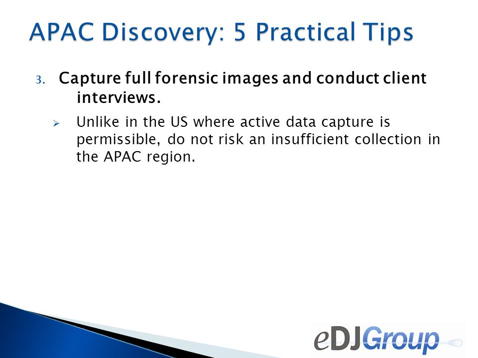 3.Capture full forensic images and conduct client interviews.
