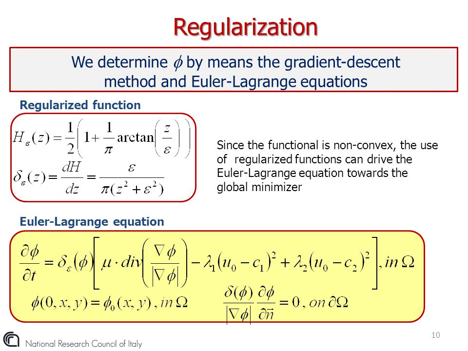 We determine  by means the gradient-descent method and Euler-Lagrange equations Regularization 10 Regularized function Euler-Lagrange equation Since