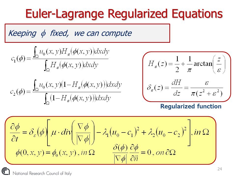 Keeping  fixed, we can compute Euler-Lagrange Regularized Equations 24 Regularized function