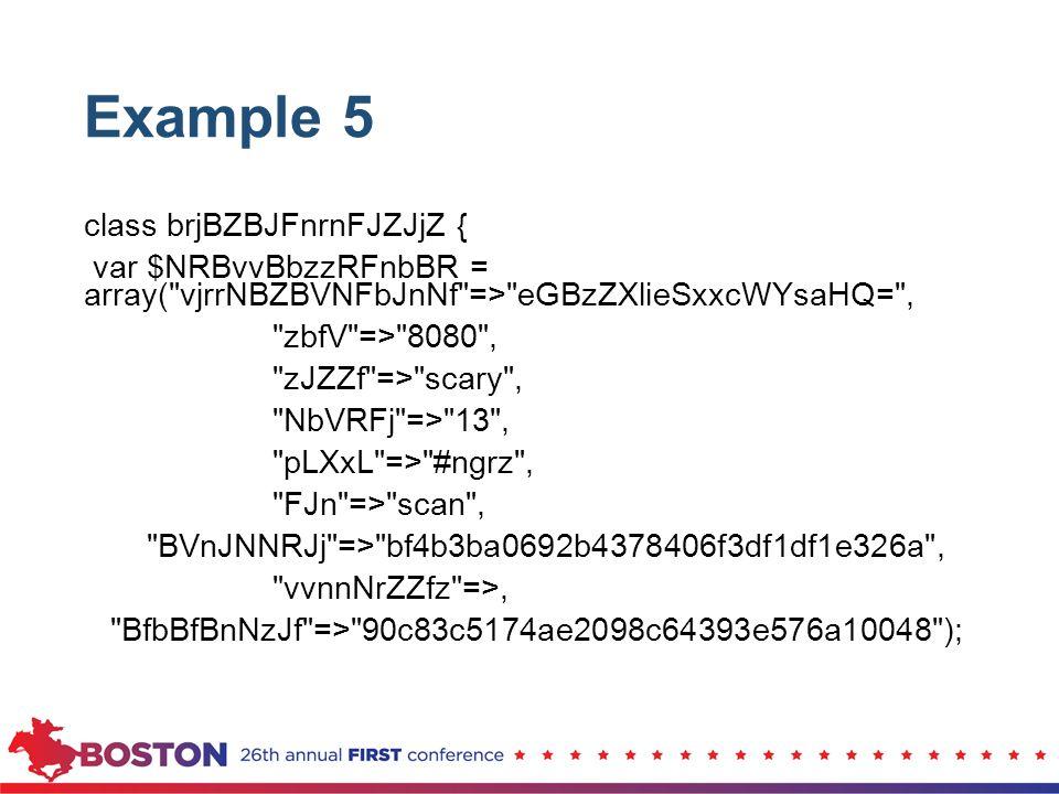 Example 5 class brjBZBJFnrnFJZJjZ { var $NRBvvBbzzRFnbBR = array(