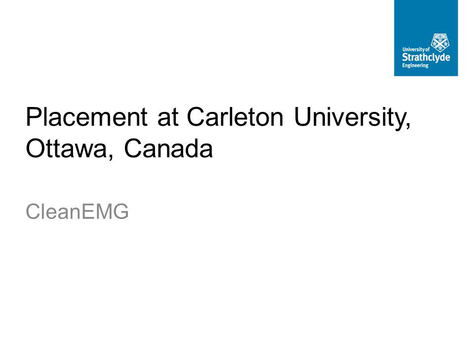Placement at Carleton University, Ottawa, Canada CleanEMG