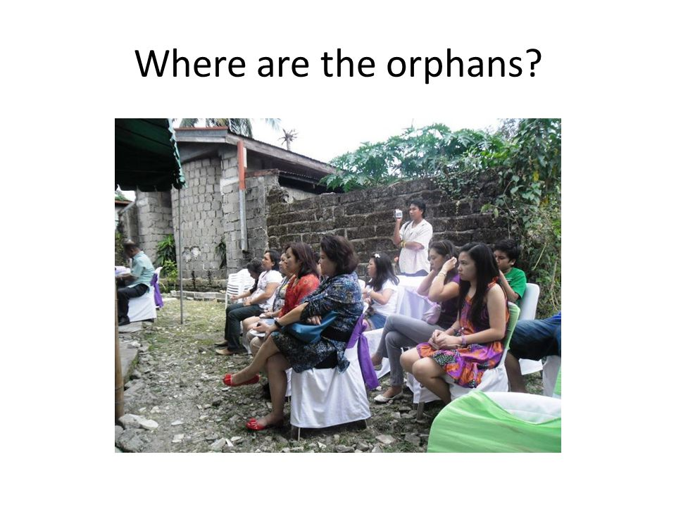 Where are the orphans