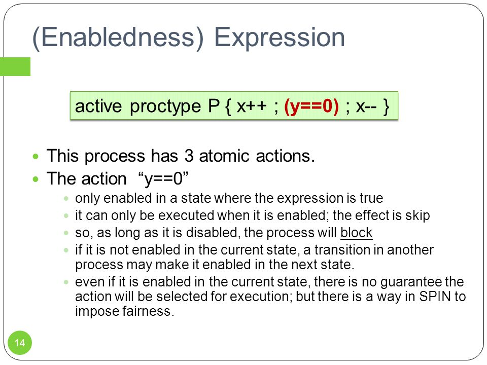 (Enabledness) Expression This process has 3 atomic actions.