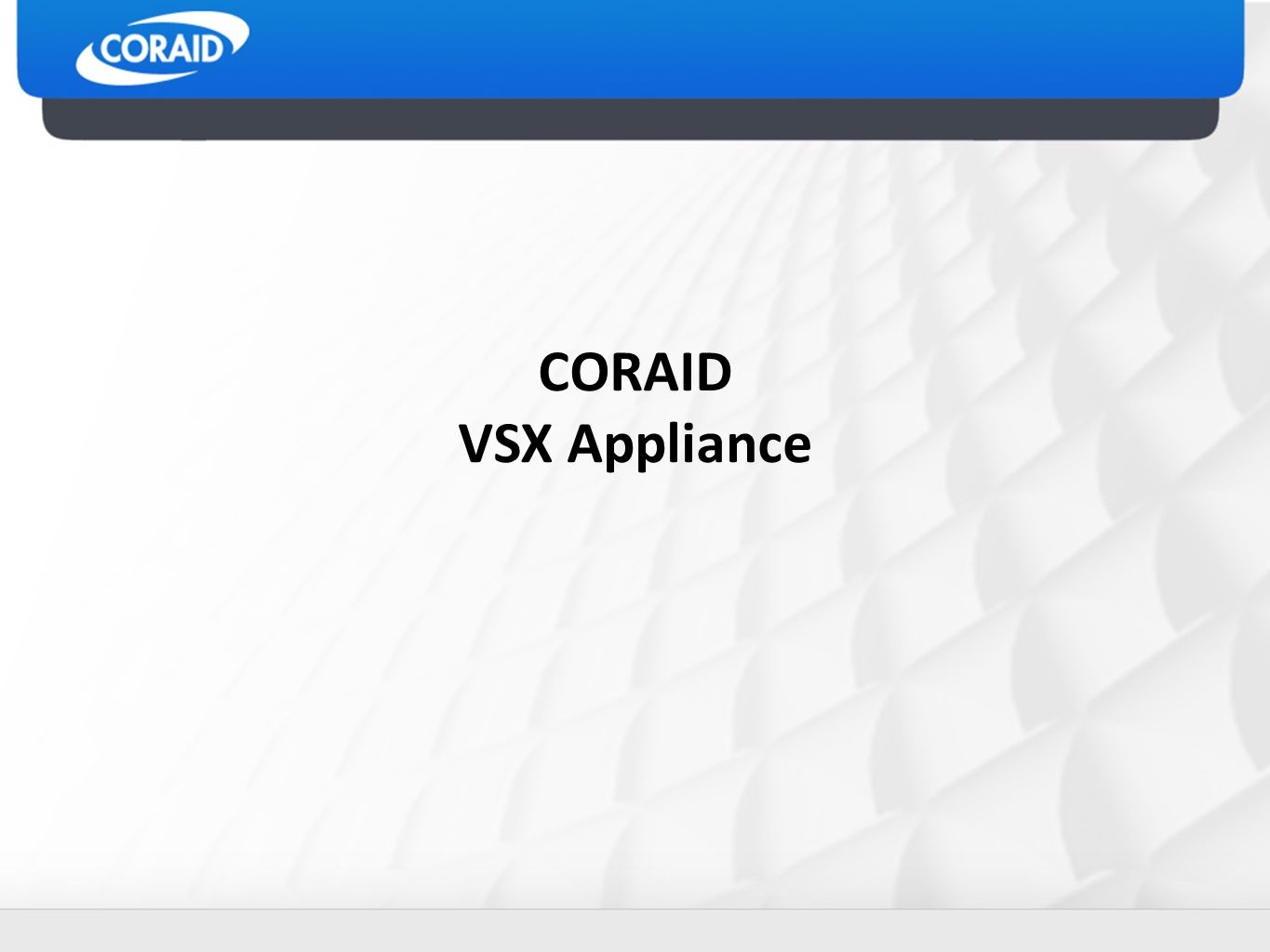 CORAID VSX Appliance