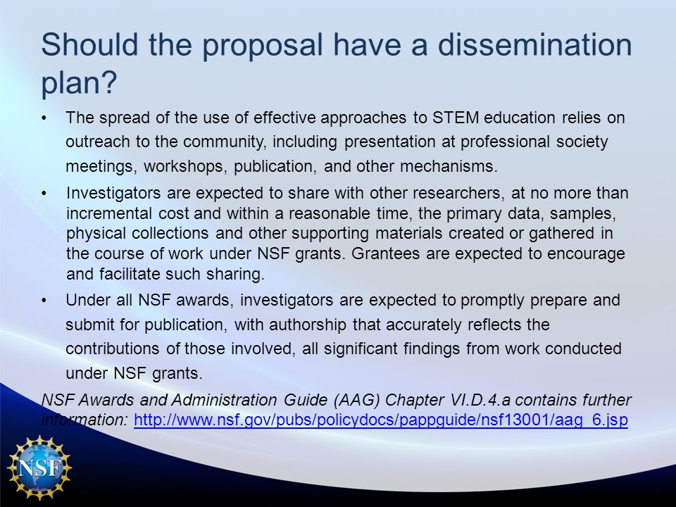 Should the proposal have a dissemination plan.