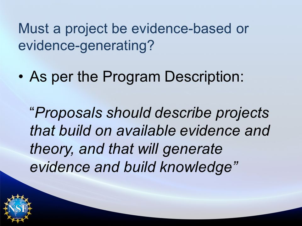 Must a project be evidence-based or evidence-generating.