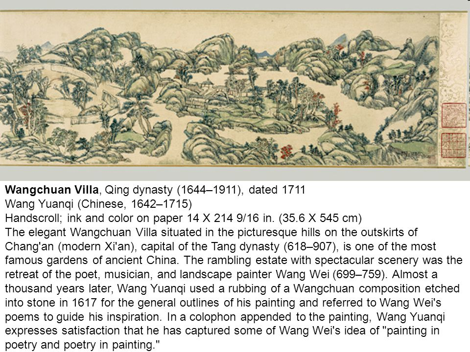 Wangchuan Villa, Qing dynasty (1644–1911), dated 1711 Wang Yuanqi (Chinese, 1642–1715) Handscroll; ink and color on paper 14 X 214 9/16 in.
