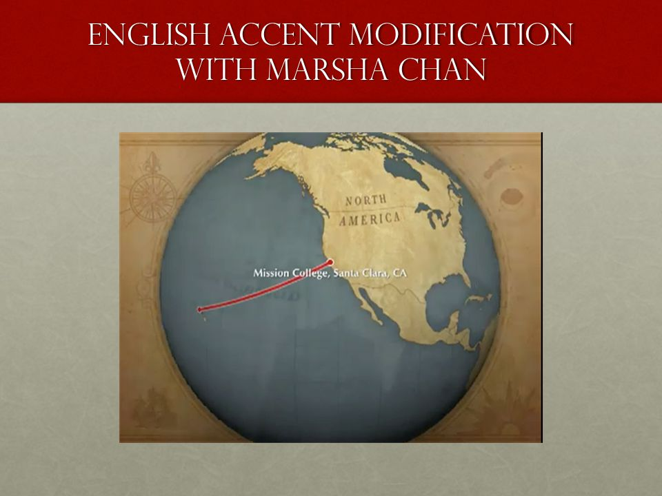 English Accent Modification with Marsha Chan