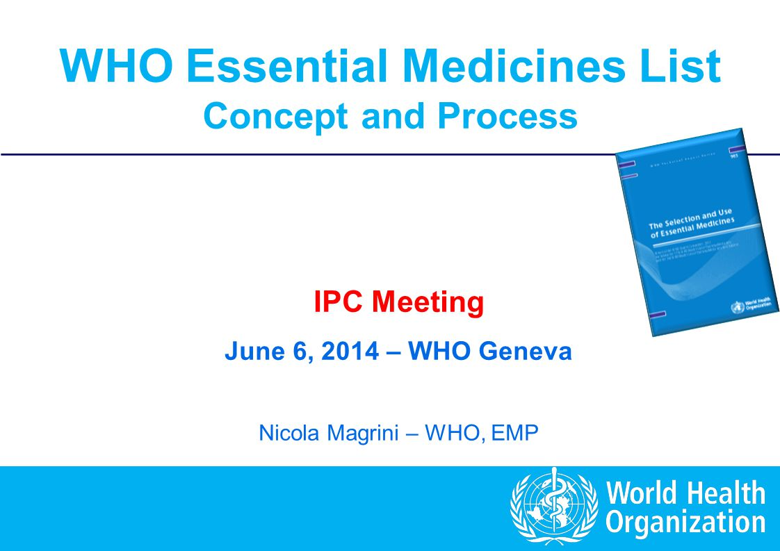 Essential Medicines List: Concept and Procedures 12 | EML: applications, referees and EC The opinions and evaluations expressed by the 2 (or 3) referees are brought to the attention of WHO Expert Committee (EC) EC has a plenary discussion and takes a decision Usually without voting