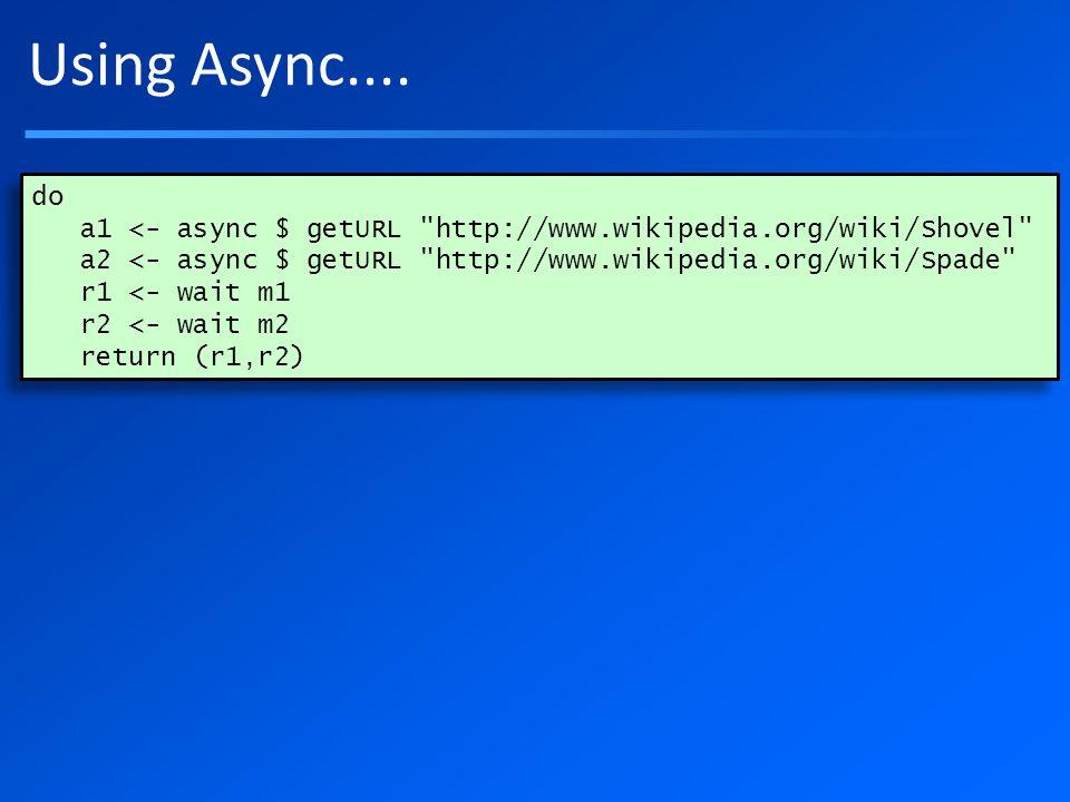 Using Async....