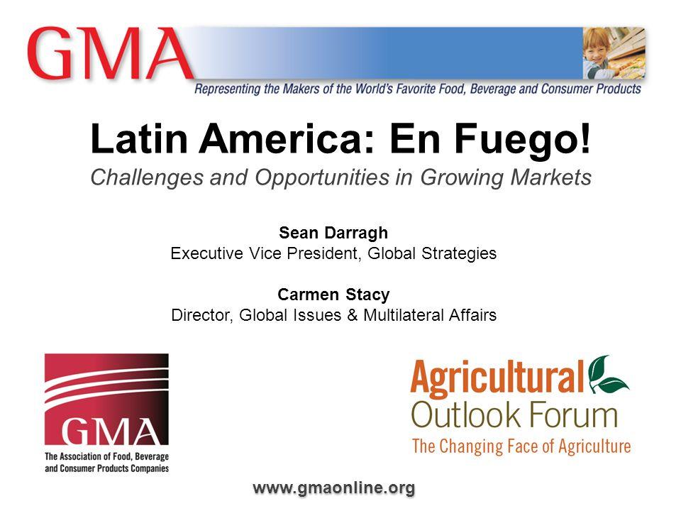 www.gmaonline.org Latin America: En Fuego.