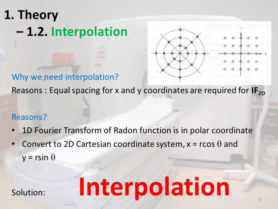 1. Theory – 1.2. Interpolation (con't) 9
