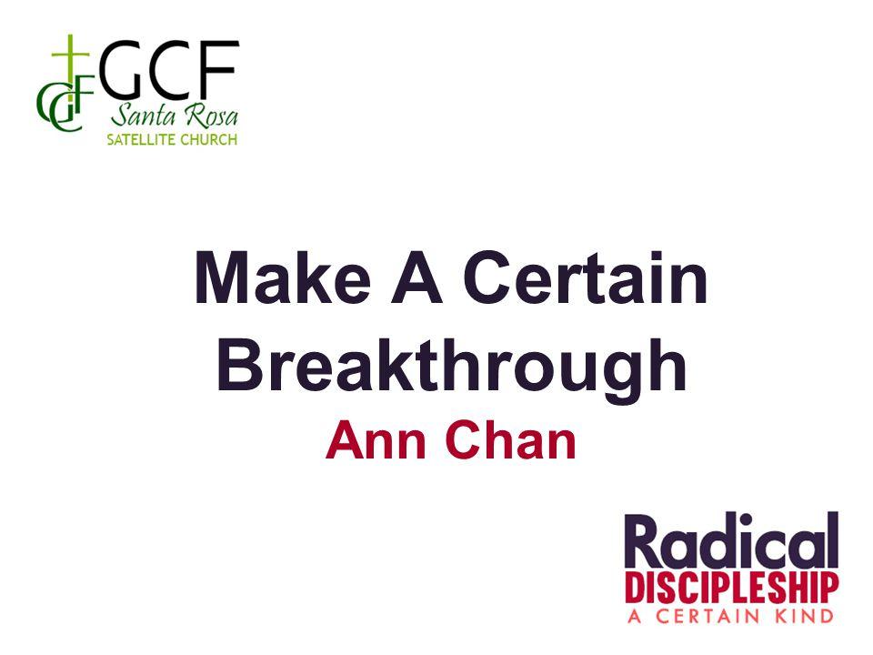 Make A Certain Breakthrough Ann Chan
