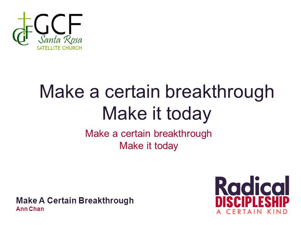 Make a certain breakthrough Make it today Make a certain breakthrough Make it today Make A Certain Breakthrough Ann Chan
