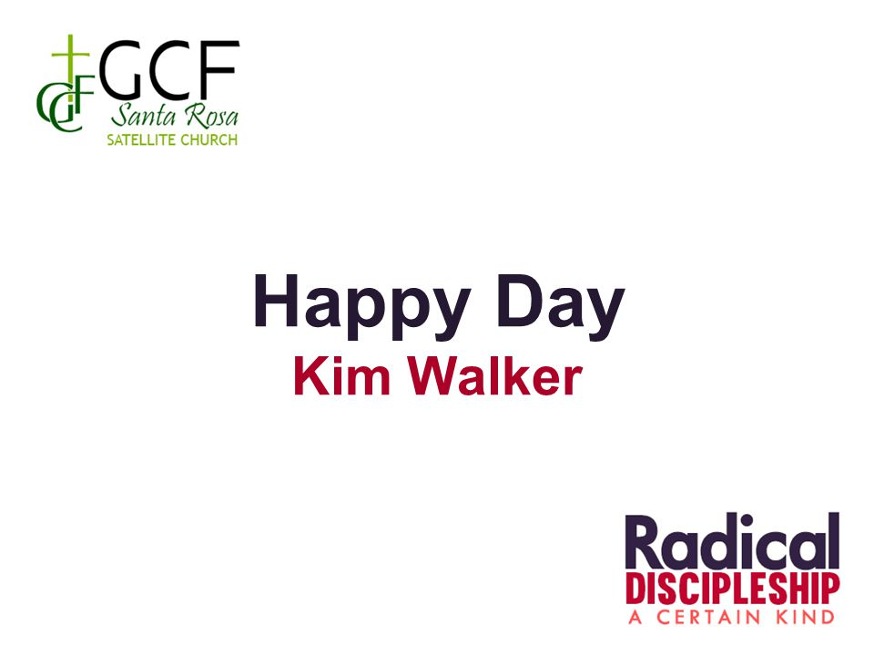 Happy Day Kim Walker