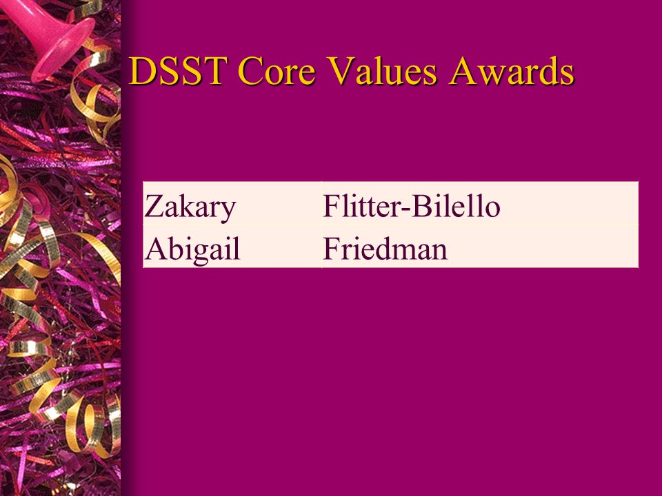 DSST Core Values Awards ZakaryFlitter-Bilello AbigailFriedman