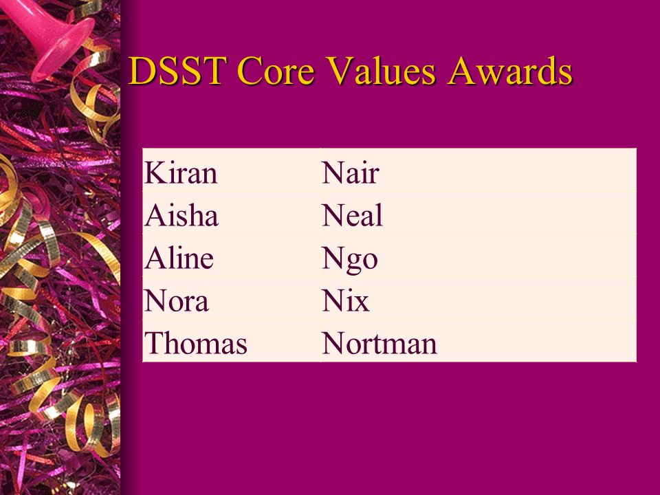 DSST Core Values Awards KiranNair AishaNeal AlineNgo NoraNix ThomasNortman