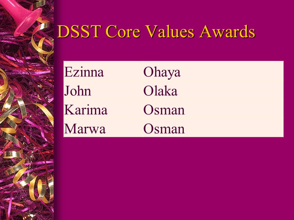 DSST Core Values Awards EzinnaOhaya JohnOlaka KarimaOsman MarwaOsman