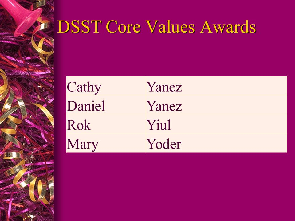 DSST Core Values Awards CathyYanez DanielYanez RokYiul MaryYoder