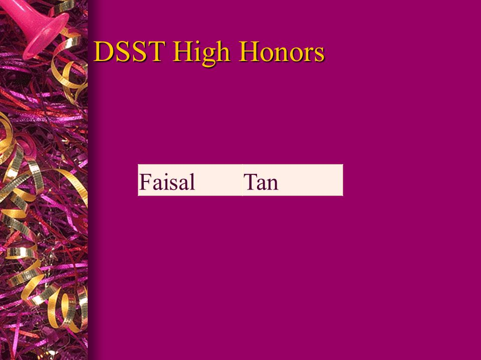 DSST High Honors FaisalTan