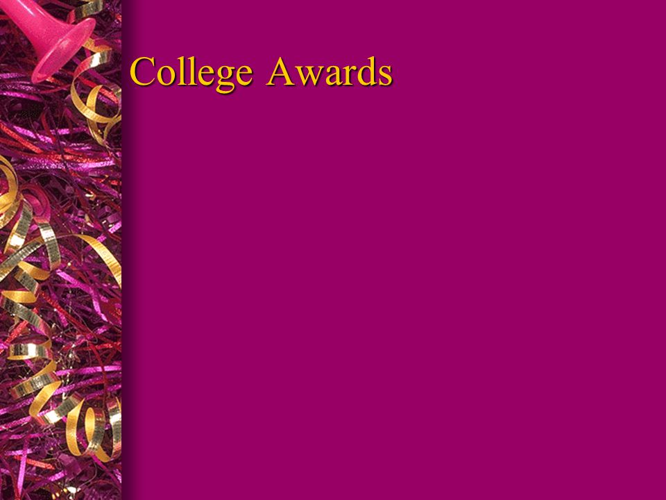 College Awards