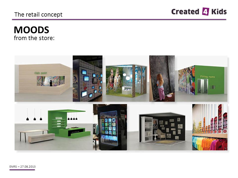 EMRS – 27.08.2013 from the store: The retail concept MOODS