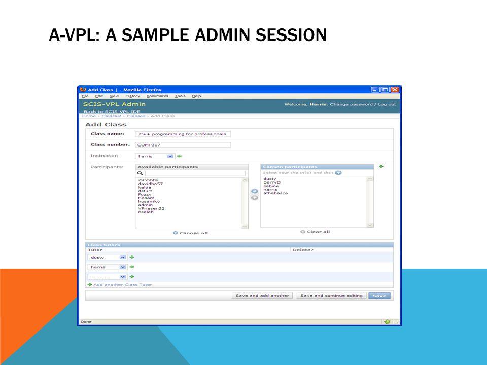 A-VPL: A SAMPLE ADMIN SESSION