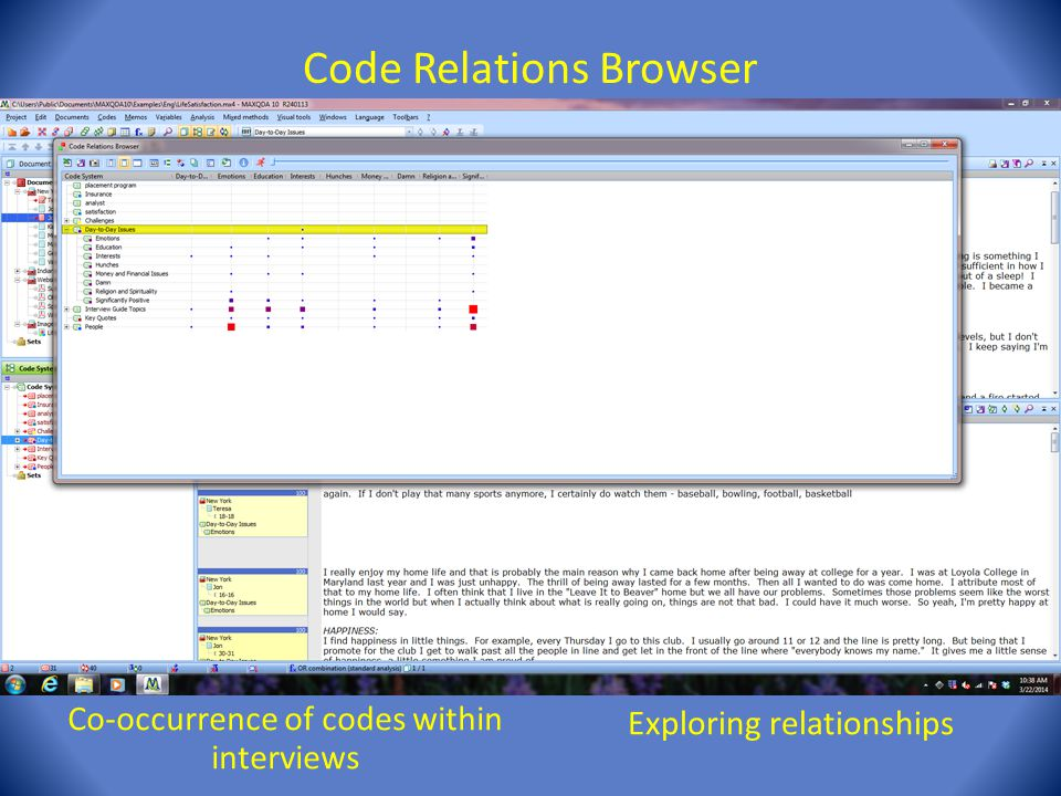 Code Relations Browser Co-occurrence of codes within interviews Exploring relationships