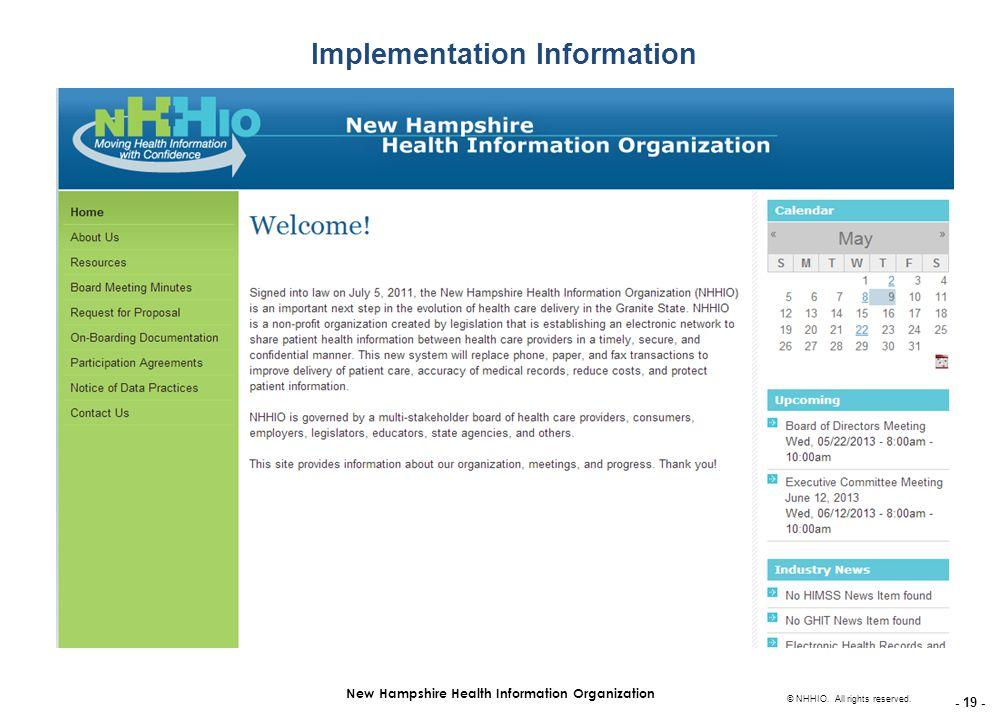 - 19 - New Hampshire Health Information Organization © NHHIO.
